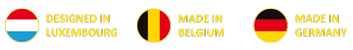 Designed in Luxembourg, made in Belgium & Germany